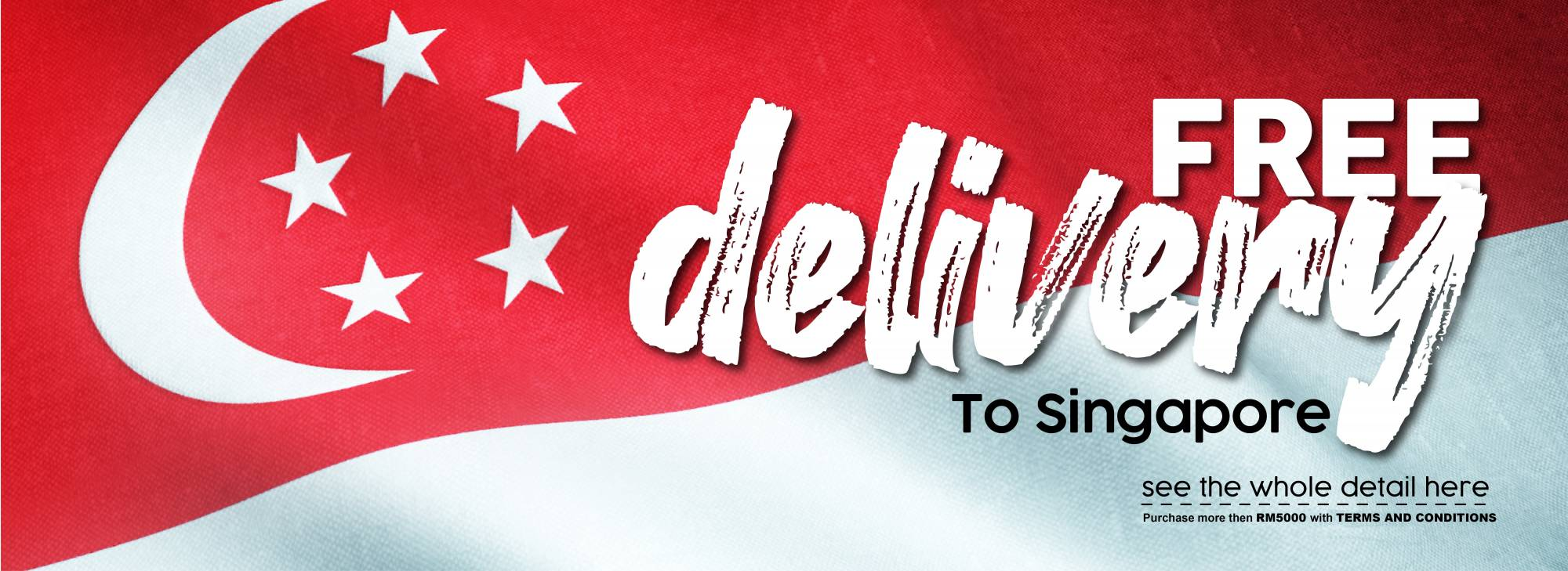 FREE DELIVERY TO SINGAPORE